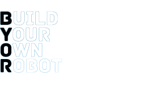 BYOR - Build Your Own Robot